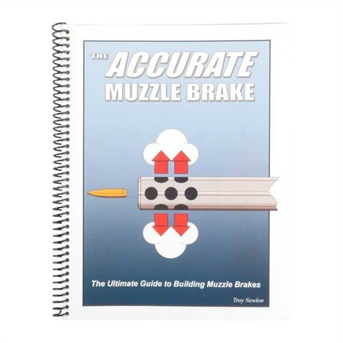 The Accurate Muzzle Brake-2nd Edition