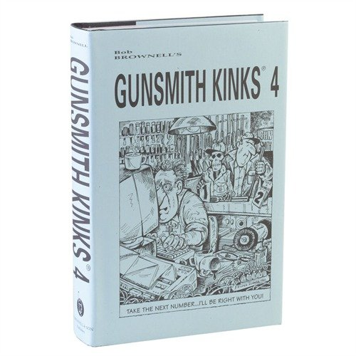 Gunsmith Kinks® Volume IV