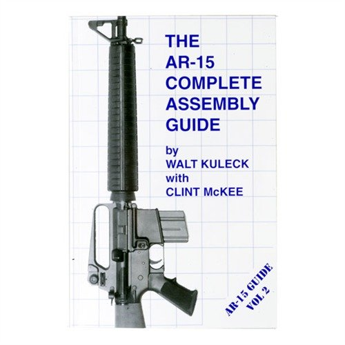 AR-15 Complete Assembly Guide