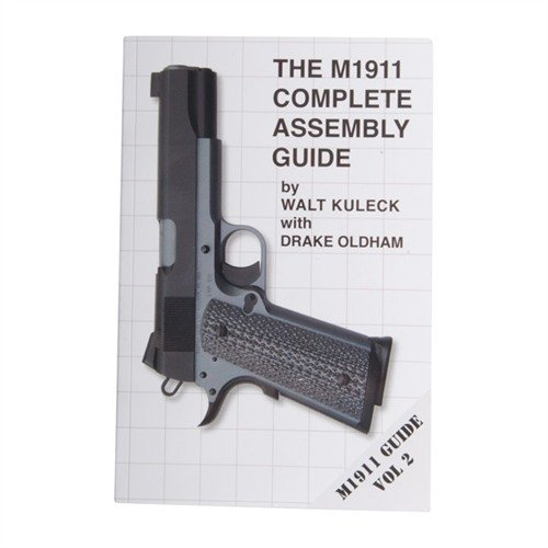 M1911 Complete Assembly Guide-Volume II